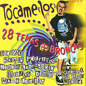 Tócamelos…. by Various Artists