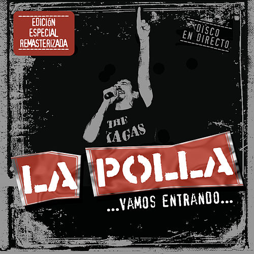 ...Vamos Entrando... (Remastered) by La Polla (La Polla Records)