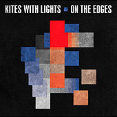 On the Edges by The Kites