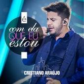 É Com Ela Que Estou - Single by Cristiano Araújo