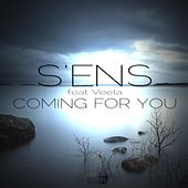 Coming for You (feat. Veela) by S.E.N.S.