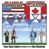 Breaking Boundaries - Pow-Wow Songs Recorded Live at Red Mountain by Various Artists