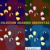 Colección Grandes Orquestas Vol. 4 by Various Artists