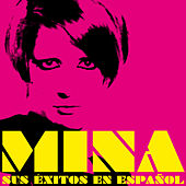 Mina Sus Éxitos en Español by Various Artists