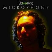 Microphone by Slofunkpump