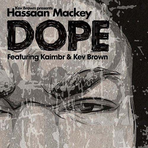 Dope (feat. Kaimbr) by Kev Brown