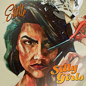 Silly Girls by Estelle