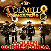 A Quien Corresponda - Single by Colmillo Norteno