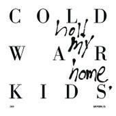 Hot Coals von Cold War Kids