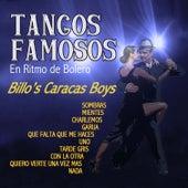 Tangos Famosos en Ritmo de Bolero by Billo's Caracas Boys