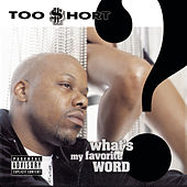 What's My Favorite Word? von Too Short