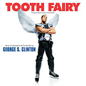 Tooth Fairy by George S. Clinton