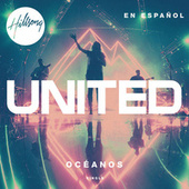 Océanos (Donde Mis Pies Pueden Fallar) by Hillsong United