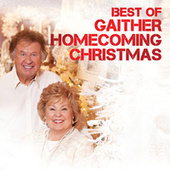 Best Of Gaither Homecoming Christmas by Various Artists