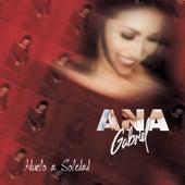 Huelo a Soledad by Ana Gabriel