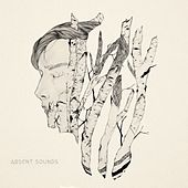 Absent Sounds by From Indian Lakes