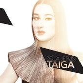 Taiga by Zola Jesus