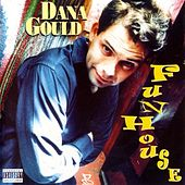 Funhouse by Dana Gould