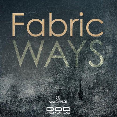 Ways by Fabric