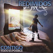 Contigo Todo Es Posible by Redimidos
