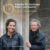 Orgel-Liederreise by Angelika Kirchschlager