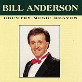 Country Music Heaven by Bill Anderson