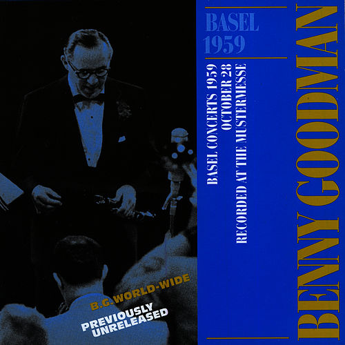 Live In Basel 1959 by Benny Goodman