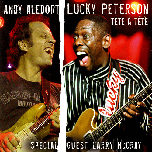 Tête A Tête by Andy Aledort / Lucky Peterson