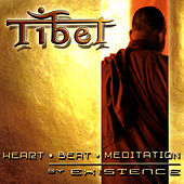 TIBET - Heart - Beat- Meditation by Existence