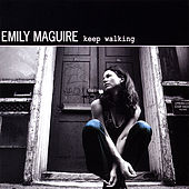 Keep Walking by Emily Maguire