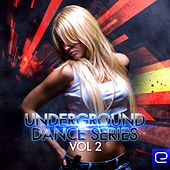 Underground Dance Series, Vol.2 - EP by Various Artists