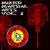 Mixed Martial Arts, Vol. 1. by Various Artists