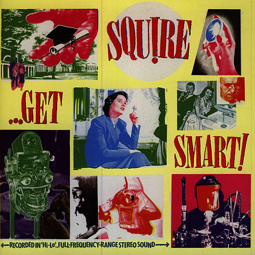 Get Smart! by Squire
