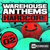 Warehouse Anthems: Hardcore Vol. 2 - EP by Various Artists