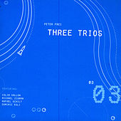 Three Trios by Various Artists