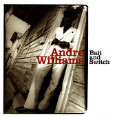 Bait & Switch by Andre Williams
