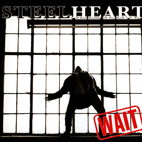 WAIT by Steelheart