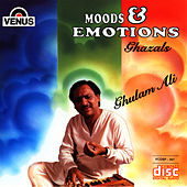 Ghulam Ali (Moods & Emotions) by Ghulam Ali