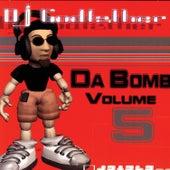 Da Bomb Vol 5 by DJ Godfather