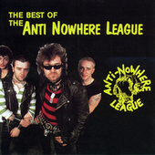 The Best Of Anti-Nowhere League by Anti-Nowhere League