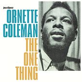 The One Thing by Ornette Coleman