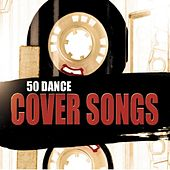 50 Dance Cover Songs by Various Artists