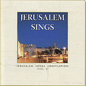 Jerusalem Sings Compilation, Volume 2 by Various Artists