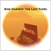 Lost tapes by King Harvest