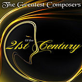 The Greatest Composers of the 21st Century - Modern Masterpieces von Maria Paloma