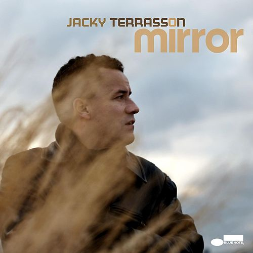 Mirror by Jacky Terrasson