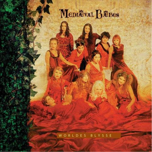 Worldes Blysse by Mediaeval Baebes