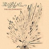 The Perfect Crime #2 EP by The Decemberists