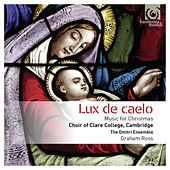 Lux de caelo: Music for Christmas by Various Artists