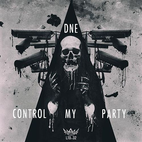 Control My Party by DNE